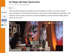 Great video interview with my friend, Professor Niklas Myhr (Chapman University), on stage this week with Gary Vaynerchuk at the Nordic eCommerce Summit 2012 in Stockholm, Sweden    http://niklasmyhr.com/on-stage-with-gary-vaynerchuk/