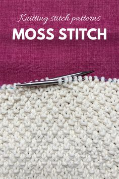 Textured stitch patterns are easy to knit and add interest to every knitting project. Today I'm showing you how to knit the moss stitch! Circular Knitting Needles, Knitting Stitches, Knitting Patterns Free, Baby Knitting, Moss Stitch, Edge Stitch, Knit Edge, Knit Pillow, Knitting Projects