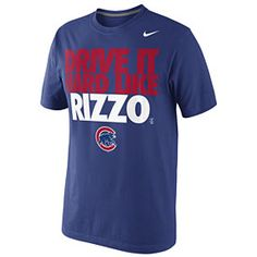 Chicago Cubs Drive It Hard Like Rizzo T-Shirt