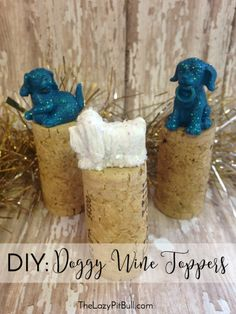 DIY Doggy Wine Toppe