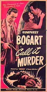 CALL IT MURDER aka (MIDNIGHT)(1946) Main Actors: Sidney Fox, O.P. Heggie, Henry Hull, Margaret Wycherly, Lynne Overman, Katherine Wilson, Richard Whorf, Humphrey Bogart Bogarts Character: Garboni Humphrey Bogart, Bogart And Bacall, 1940s Movies, Old Movies, Vintage Movies, Old Movie Posters, Movie Poster Art, Theatre Posters, Film Posters