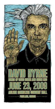 DAVID BYRNE - Gary Houston. Rock Posters #musicart #gigposters #concerts http://www.pinterest.com/TheHitman14/music-poster-art-%2B/