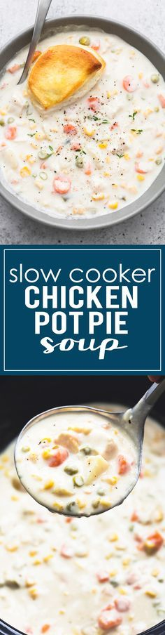 Creamy Slow Cooker Chicken Pot Pie Soup is a delicious twist on ...