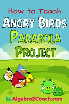 I do this with my class every year and they love it!  Angry Birds Parabola Project  ://algebra2coach.com/transforming-parabolas-angry-birds-project/ Algebra 2 Projects, Algebra 2 Activities, Maths Algebra, Math Lesson Plans, Math Lessons, Math Resources, Math 2, Math Strategies, Free Math