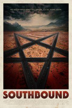 Southbound (2015) by Roxanne Benjamin, David Bruckner, Patrick Horvathand Radio Silence.