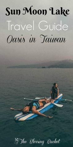 Sun Moon Lake Travel Guide - A serene getaway in Taiwan #sunmoonlake #taiwan #travelguide #getaway