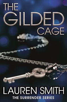 Smut Fanatics: The Gilded Cage By Lauren Smith Release Day Blitz & Giveaway!!