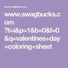 www.swagbucks.com ?t=i&p=1&b=0&f=0&q=valentines+day+coloring+sheet