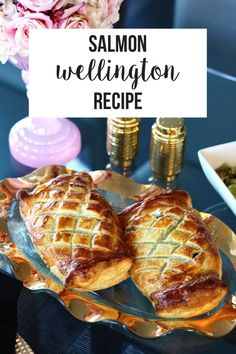 AN ELEGANT & EASY RECIPE FOR DATE NIGHT IN, salmon wellington, seafood, holiday meal, seafoodies,@bbsuperfresh