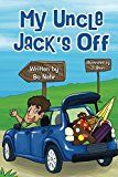 Free Kindle Book -   My Uncle Jack's Off