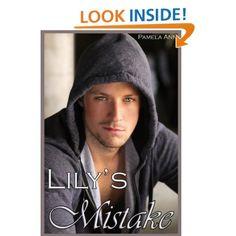 Amazon.com: Lily's Mistake eBook: Pamela Ann: Kindle Store