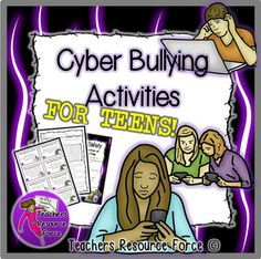 Cyber Bullying Activities for Teens!