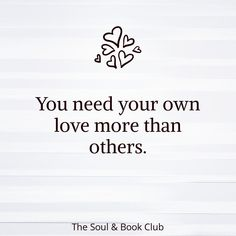 The Soul and Book Club ( Self Love Quotes, Great Quotes, Quotes To Live By, Me Quotes, Motivational Quotes, Inspirational Quotes, Cool Words, Wise Words, Expressions
