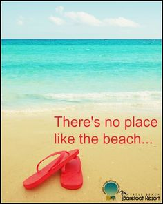 Who is ready to head to the beach? You don't need Dorothy's ruby slippers to get you there! Just give us a call 1-888-488-8588