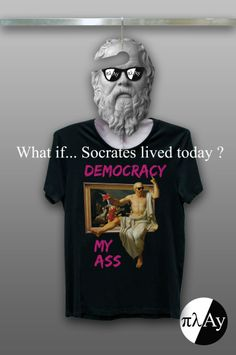 #socrates #democracy #tshirt #banksy #painting #fashion #men #clothing #mashup