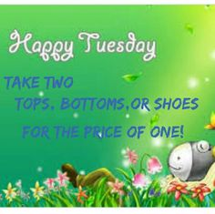 TUESDAY SALE!!! Take any TWO tops, bottoms or shoes for the price of ONE!! Make comment below the two that you want and I will make a listing for you.  The higher price will be used. Have a wonderful day! ; ) Other