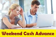 Get Perfect Fiscal Solution throughout Weekend Cash Advance