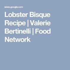 Quick rotisserie chicken gumbo recipe valerie bertinelli food lobster bisque recipe valerie bertinelli food network forumfinder Gallery