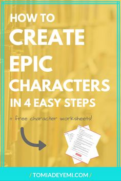 Kick-Ass Characters: How to Create Epic Characters in 4 Easy Steps — Tomi Adeyemi | CHILDREN OF BLOOD AND BONE