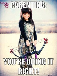 this is exactly like my BFF Brook :) My Little Girl, My Girl, Hunting Humor, Hunting Quotes, Archery Quotes, Archery Tips, Funny Hunting, Hunting Stuff, Bow Hunter