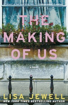 "The Making of Us by Lisa Jewell - From the New York Times bestselling author of Then She Was Gone comes a ""compelling and heartbreaking"" (Jojo Moyes) novel about. I Love Books, Good Books, Books To Read, My Books, What To Read, Fiction Books, Fiction Writing, Book Authors, Book Lists"