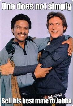 All the geek is here. LOTR/SW ... Lando and Han embrace.    #starwars #lotr