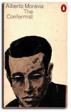 The Conformist by Alberto Moravia Book Cover Art, Book Cover Design, Book Design, Alberto Moravia, Penguin Publishing, Ben Shahn, Graphic Design Books, Vintage Book Covers, Vintage Books