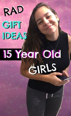 Top Gifts For 15 Year Old Girls Best Gifts For Girls Teenage