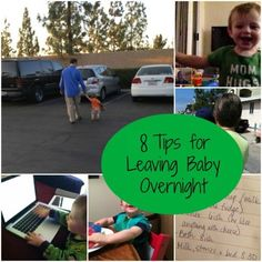 8 Tips for Leaving Baby Overnight  #diy #howto #tips