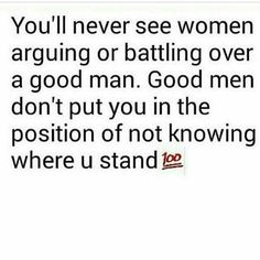 Boom. Enough said. Not about to get mad at no female over a man. It's his job to be a good man and tell her to back off.
