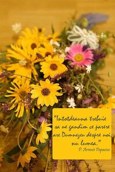 # quote the father # arseniepapacioc and # bouquetdeflori . Flower Qoutes, Bible Text, Bless The Lord, Words Of Encouragement, Love Flowers, Beautiful Words, Gods Love, Cool Words, Texts