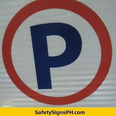 No Parking Symbol Prismatic Reflective Sign Philippines Safety Message, Chicago Cubs Logo, Team Logo, Philippines, Messages, Signs, Shop Signs, Text Posts