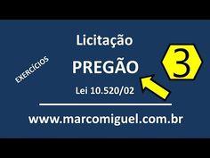 Vídeo 03: Licitação: pregão - lei 10520/02 - exercícios