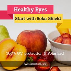 Keep your eyes healthy with Solar Shield sunglasses