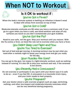 When NOT to Workout from Fitness Workouts & Exercises http://www.workoutbox.net/