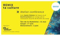 Atelier REMIX, Gaspésie et des Îles-de-la-Madeleine, 31 mai, 1er et 2 juin 2017. 31 Mai, Culture, Chart, Madeleine, Atelier
