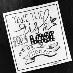 prendre le risque ou perdre le moment