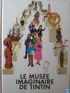 Bandes dessinées - Tintin - Le musee imaginaire de tintin
