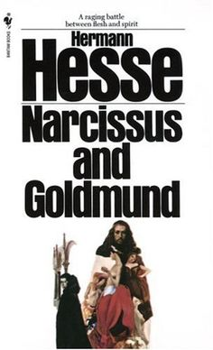 Narcissus and Goldmund, Herman Hesse