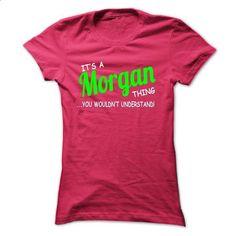 Morgan thing understand ST420 - #cool shirt #shirt pillow. BUY NOW => https://www.sunfrog.com/LifeStyle/Morgan-thing-understand-ST420-HotPink-Ladies.html?68278