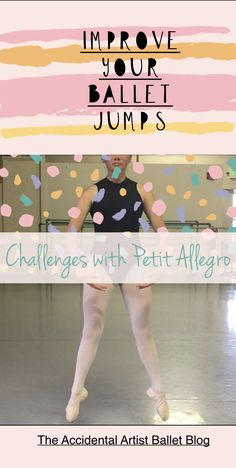 I did a poll this week on the Challenges of Petit allegro because as a ballet teacher, I know it is always a challenge for a multitude of reasons for all dancers. Check out the challenges and solutions! #ballet#jumps#improve     via @The Accidental Artist