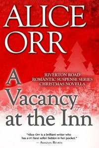 A Vacancy at the Inn by Alice Orr