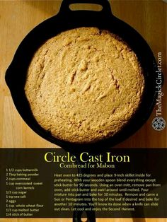 Autumn Equinox: Circle Cast Iron Cornbread for Mabon. We even charged the cornmeal in Luna's glorious Harvest shine! I had no idea how to make cornbread lol. Mabon, Samhain, Kitchen Witchery, Stick Of Butter, Magick, Witchcraft, Cornbread, It Cast, Cast Iron