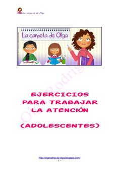 Lacarpetadeolgaejerciciosatencin 120208151449-phpapp02 by María Sebastián White via slideshare