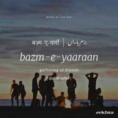 BAZM-E-YAARAAN - Gathering Of Friends - #bazm #yaaraan #gather #group #team #friends #words #vocabulary