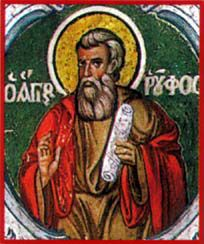 St. Rufus - Rufus and Zosimus were citizens of Antioch (or perhaps Philippi) who were brought to Rome with St. Ignatius of Antioch during the reign of Emperor Trajan. They were condemned to death for their Christianity and thrown to wild beasts in the arena two days before the martyrdom of Ignatius. Feast Day December 18.