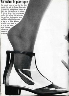 In 1966 Roger Vivier designs transparent-plastic shoes and boots for Yves Saint Laurent. Shoes Ads, Retro Shoes, Vintage Shoes, Vintage Outfits, 70s Shoes, Vintage Clothing, Sixties Fashion, Retro Fashion, Vintage Fashion
