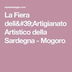 La Fiera dell'Artigianato Artistico della Sardegna - Mogoro