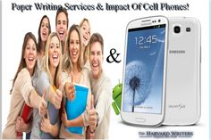 Paper Writing Services & Impact Of Cell Phones!
