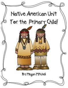 This unit will help your children learn about 3 different Native American tribes.  They will compare, contrast and create!  Super fun and very age appropriate for Primary children!